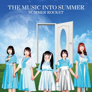 Image for 'THE MUSIC INTO SUMMER'