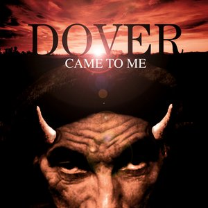 Image for 'Dover Came To Me'