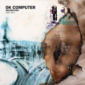 Image for 'OK Computer OKNOTOK 1997 2017'