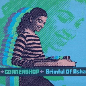 Image for 'Brimful of Asha'
