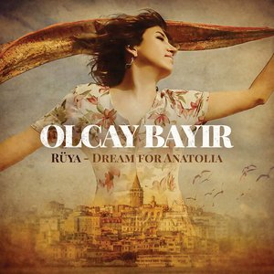 Bild für 'Rüya - Dream for Anatolia'