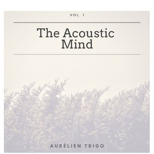 Image for 'The Acoustic Mind - Vol. 1'