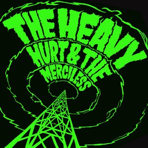 Image for 'Hurt & The Merciless'