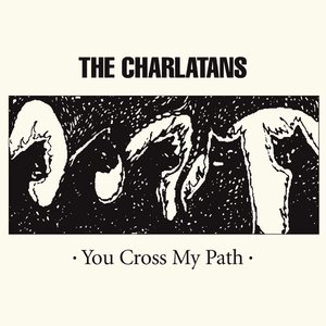 Image for 'You Cross My Path'