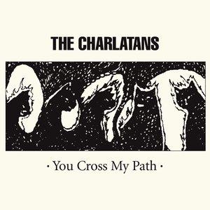 Imagem de 'You Cross My Path'