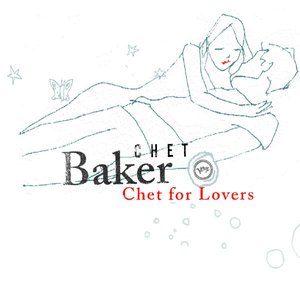 Image for 'Chet For Lovers'