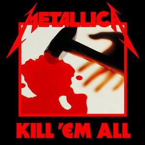 Image for 'Kill 'em All (Remastered)'