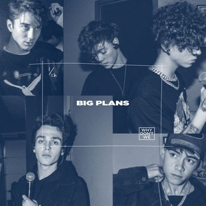 Image for 'BIG PLANS'