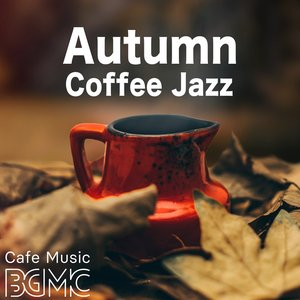 Image for 'Autumn Coffee Jazz'