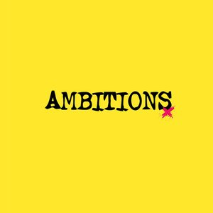 Image for 'Ambitions'