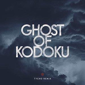 Image for 'Ghost of Kodoku (Tycho Remix)'