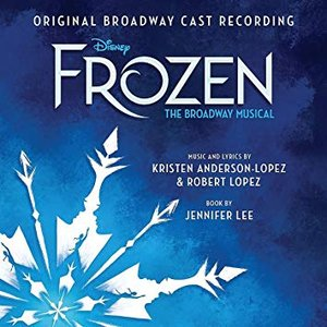 Image for 'Frozen: The Broadway Musical (Original Broadway Cast)'