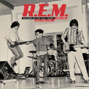Imagem de 'And I Feel Fine.....The Best Of The IRS Years 82-87 Collector's Edition'