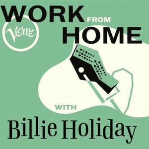 Image for 'Work From Home with Billie Holiday'