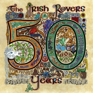 Image for 'The Irish Rovers 50 Years - Vol. 2'