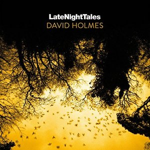 Image for 'Late Night Tales: David Holmes'