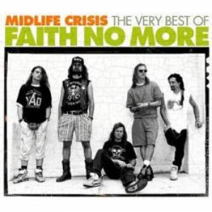 Image for 'Midlife Crisis: The Very Best of Faith No More'