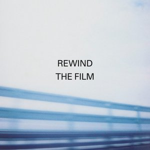 Image for 'Rewind the Film (Deluxe)'