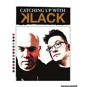 Image for 'Catching Up With Klack'