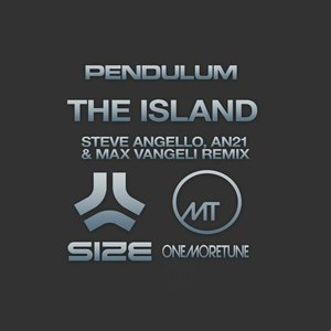 Image for 'The Island (Steve Angello, AN21 & Max Vangeli Remix)'