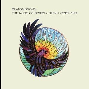 Image for 'Transmissions: The Music of Beverly Glenn-Copeland'