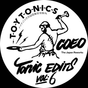Image for 'Tonic Edits Vol. 6 (The Japan Reworks)'