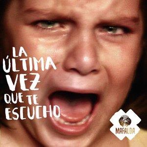 Image for 'La última vez que te escucho'