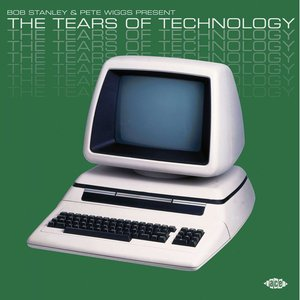 Image for 'Bob Stanley And Pete Wiggs Present The Tears Of Technology'