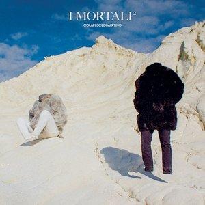 Image for 'I Mortali²'