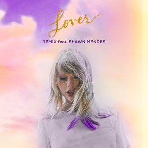 Imagen de 'Lover (Remix) [feat. Shawn Mendes] - Single'