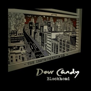 Bild für 'Dour Candy - The Instrumentals'