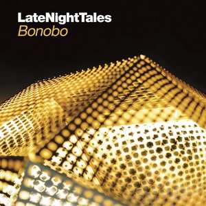 Image for 'Late Night Tales: Bonobo'