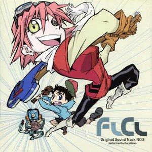 Image for 'FLCL Original Sound Track NO.3'