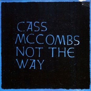 Image for 'Not the Way'