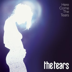 Image for 'Here Come The Tears'