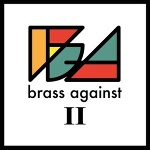 Image for 'Brass Against II'