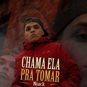 Imagem de 'Chama Ela pra Tomar'