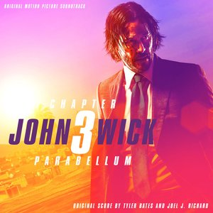 Image for 'John Wick: Chapter 3 – Parabellum (Original Motion Picture Soundtrack)'