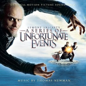 Image for 'Lemony Snicket's A Series of Unfortunate Events (Original Motion Picture Soundtrack)'