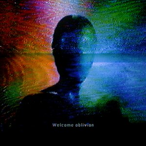 Image for 'Welcome Oblivion'