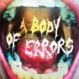 Zdjęcia dla 'A Body Of Errors'