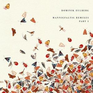 Image for 'Mannigfaltig Remixes (Pt. 1)'