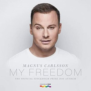 Image for 'My Freedom (The Official Stockholm Pride 2020 Anthem)'