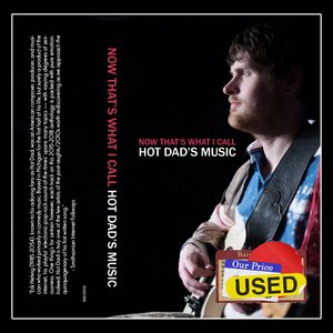 Image for 'Now That's What I Call Hot Dad's Music'