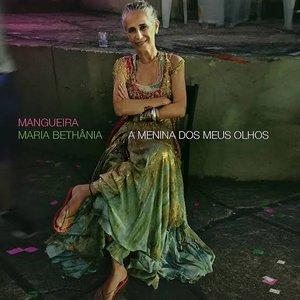 Image for 'Mangueira - A Menina Dos Meus Olhos'