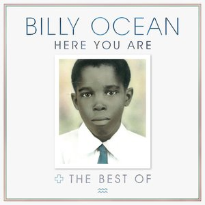 Image for 'Here You Are: The Best of Billy Ocean'