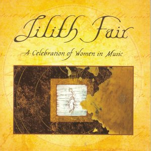 Image for 'Lilith Fair: A Celebration of Women In Music, Vol. 1 (Live)'