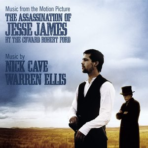 Image for 'Music From The Motion Picture The Assassination Of Jesse James By The Coward Robert Ford'