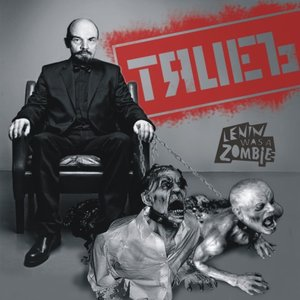 Image for 'Lenin Was A Zombie'