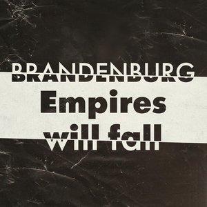 Изображение для 'Empires Will Fall'